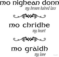 """mo nighean donn - my brown haired lass - Scottish language "" by - ""mo nighean donn – my brown haired lass – Outlander"" by"