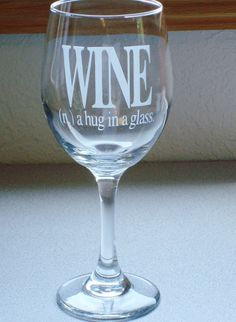 Wine Definition Glass A Hug in A Glass Sand by JuliesHeart