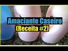 Amaciante Caseiro (Receita #2) - YouTube