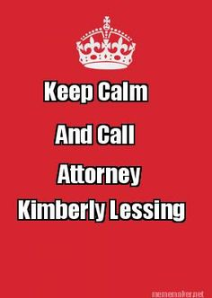 Keep Calm and Call Attorney Kimberly Lessing for all of your Estate Planning, Estate Administration, Probate and Business Law Needs! https://seniorsource.com/