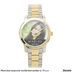 Shop Photo best mom ever worlds best mother watch created by Thunes. Homemade Mothers Day Gifts, Mothers Day Gifts From Daughter, Unique Mothers Day Gifts, Mothers Day Brunch, Grandma Gifts, Best Mother, Best Mom, Mother's Day Gift Baskets, Watch Photo