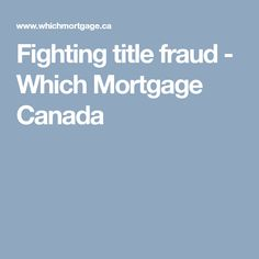 Being a victim of title fraud can be a very frustrating. Learn tips and tricks to fighting title fraud and making sure you're not a victim of title fraud. Real Estate, Canada, Real Estates
