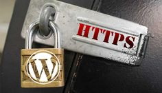 WordPress Is Getting More Secure With HTTPS In 2017