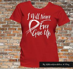 I Will Never Ever Give Up Shirts For Heart Disease, Blood Cancer, Stroke, Vasculitis Awareness and More