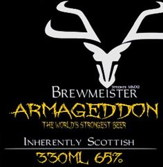 """Brewmeister Brewery Produces World's Strongest Beer - """"Armageddon"""" 65% ABV"""