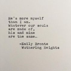 Most memorable quotes from Wuthering Heights, a novel written by Emily Bronte. Find important quotes from Catherine and Heathcliff that talk about love and revenge. Literary Love Quotes, Literature Quotes, Romantic Book Quotes, Great Gatsby Quotes, The Words, Height Quotes, Wuthering Heights Quotes, Emily Bronte Quotes, Quotes To Live By