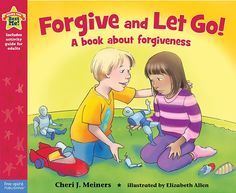 Forgive and Let Go! A book about forgiveness – Aligned to the American School Counselors Association (ASCA) Mindsets & Behaviors for Student Success: K-12 College- and Career-Readiness Standards for Every Student. Click for specific alignments.