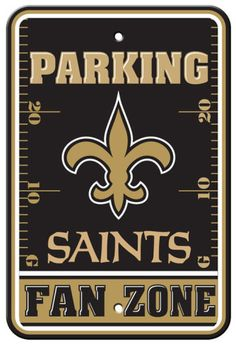 New Orleans Saints Parking Sign Wall sign