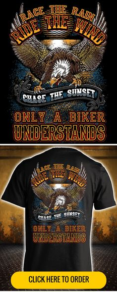 Race The Rain, Ride The Wind, Chase The Sunset - Available in short sleeve, long sleeve, and hoodie. GET YOURS HERE: http://skullsociety.com/products/race-the-rain-ride-the-wind-t-shirt?variant=7007286661&utm_source=pinterest&utm_medium=bon_102715_155_longpin&utm_campaign=102715