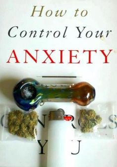 Weed Depot :: Cannabis and Anxiety