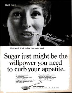Vintage advert Drink sugary drinks before meals to lose weight! Wow. www.vintageclothin.com