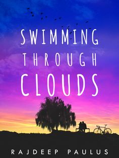 Swimming Through Clouds by Rajdeep Paulus #YA #contemporary