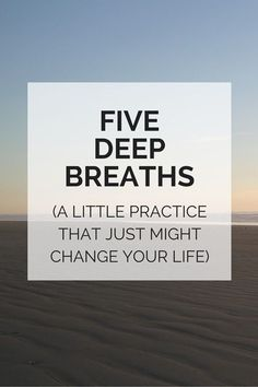 the five deep breaths practice