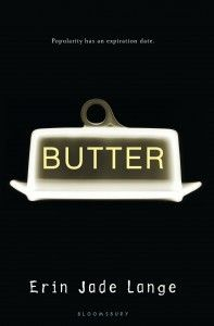 """Butter by Erin Jade Lange - """"I'm about sixty pages in and I can already tell this is going to be a great, but emotionally challenging read."""" - Mike"""