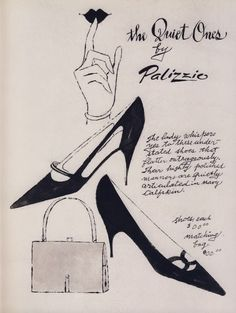 Palizzio Shoe ad 1955 | Andy Warhol | Shoe advertising drawing | Ink On Paper The Quiet Ones by Palizzio From The Luigino Rossi Collection Source: Made In Warhol Catalog | Fondazione Art Museo Villa Ponti, 2007
