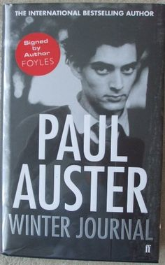"""Winter Journal by Paul Auster. The acclaimed author takes us from childhood to the brink of old age as he summons forth a universe of physical sensation, of pleasures and pains, moving from the awakening of sexual desire as an adolescent to the ever deepening bonds of married love, from meditations on eating and sleeping to the """"scalding, epiphanic moment of clarity"""" in 1978 that set him on a new course as a writer."""