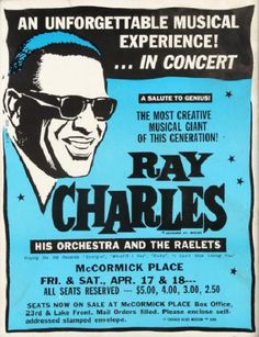 Poster for a Ray Charles concert series (grossing $60,097) at McCormick Place in Chicago, April 17 - 18, 1964.