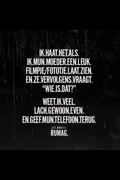 Dat is zoo waar 😂 Top Quotes, Best Quotes, Funny Quotes, Dutch Quotes, Just Me, Make Me Happy, Qoutes, Haha, Poems