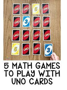 5 Math Games To Play with UNO Cards math mathgames cardgames kindergarten summergames Math Skills, Math Lessons, Primary Lessons, Math Card Games, Fun Math Games, Dice Games, Skip Counting Games, Maths Games Ks2, Primary Maths Games