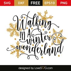 Free SVG cut file - Walking in a Winter Wonderland Christmas Vinyl, Merry Christmas, Christmas Projects, Christmas Ideas, Christmas Sayings, Vinyl Crafts, Vinyl Projects, Freebies, Silhouette Cameo Projects