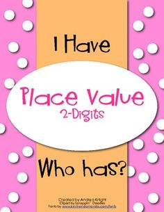 "This ""I Have...Who Has?"" set includes cards for practicing 2-digit place value (tens and ones).   $2.00"