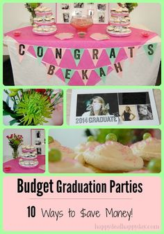 Budget Graduation Parties | 10 Ways to Save Money!  This is a great list - tips you probably havent thought of!!!            happydealhappyday.com