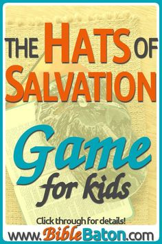 The Hats of Salvation Game {The Armor of God: Helmet of Salvation} Kids Sunday School Lessons, Sunday School Games, Sunday School Crafts, Kids Class, School Ideas, Bible Object Lessons, Bible Lessons For Kids, Bible For Kids, Armor Of God Lesson