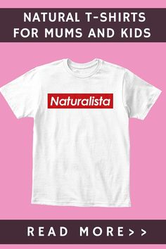 WE DESIGNED SOME COOL 'NATURALISTA' T-SHIRTS JUST FOR YOU! — Natural Hair Care for Girls