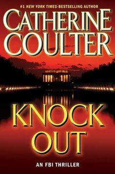 KnockOut: An FBI Thriller (FBI Thrillers) by Catherine Coulter, http://www.amazon.com/dp/B004P5P2JK/ref=cm_sw_r_pi_dp_Yj3Jpb04Z5NAP
