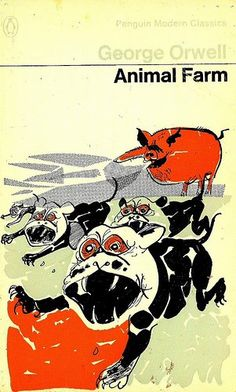 Cover illustration by Paui Hogarth. One of the *great* Penguin covers -- certainly the best version of ANIMAL FARM Penguin Books Uk, Penguin Animals, Farm Animals, Book Cover Art, Book Cover Design, Book Design, Book Art, Animal Farm Book, Animal Farm George Orwell
