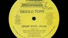 Gigolo tony - Smurf Rock, Some of Y'all Forgot About this! Rockin it Back in the day! lol