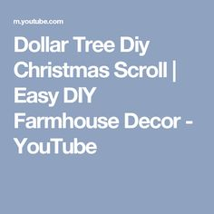 Dollar Tree Diy Christmas Scroll | Easy DIY Farmhouse Decor - YouTube