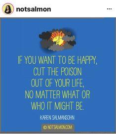 Karen Salmansohn, Happy, Quotes, Quotations, Ser Feliz, Quote, Shut Up Quotes, Being Happy