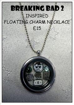 Breaking Bad  Inspired Bespoke Floating Charm Lockets