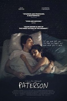 Paterson is beautiful throughout—visually, in how Jim Jarmusch and cinematographer Frederick Elmes capture the wondrousness of an urban morning, and aurally, with Paterson's poems (written by Ron Padgett) becoming as much a part of the film as Laura's bulletproof optimism or the rumble of the 23. But there's something else beautiful about Paterson: Jarmusch's clearheaded, straightforward reminder that the most worthwhile art is made by those who scrounge, who have day jobs, wh...