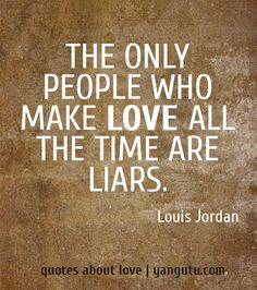 Quotes About Backstabbers And Liars Quotes about liars onQuotes About Backstabbers And Liars
