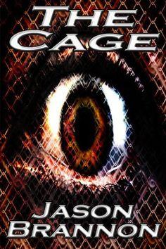 The Cage by Jason Brannon, http://www.amazon.com/dp/B00BMHUCBM/ref=cm_sw_r_pi_dp_Wwurrb0K8X5ZK