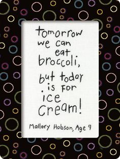 ice cream quotes - Yahoo Search Results