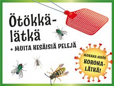 Ötökkälätkä, Koronalätkä, Kesäkärpäslätkä ja Kärpäslätkäjumppa Activity Games, Activities, Spring Is Here, Workshop, Teaching, School, Kids, Crafts, Space