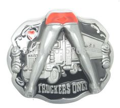 Truckers Only Funny Belt Buckle
