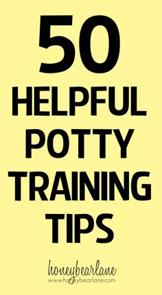 50 Potty Training Tips from Real Moms - HoneyBear Lane
