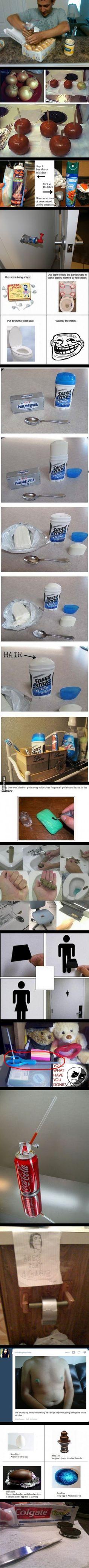 Hilarious but evil pranks.