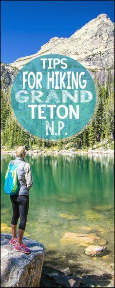 Grand Teton Nation Park hike ~ Tips for planning your Grand Teton National Park hike