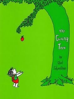 Traditional Title: The Giving Tree By: Shel Silverstein Ages: 1-8 years old Summary: This is a story about a boy and tree. It's about the tree giving to the boy what he needs and the boy taking it. He might eat the apples from the tree or swing from branches.