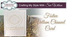 Elegant Festive White on White Card |Crafting my Style with Sue Wilson
