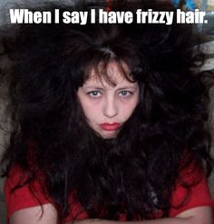 """<b>""""What do you mean you don't own a hairbrush?""""</b>"""