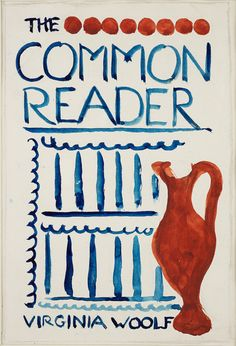 The Common Reader.  Original Cover design by Vanessa Bell: watercolor, 1925.