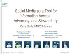 Social Media as a Tool for Information Access Stewardship and Advocacy by UMKC Libraries [Slideshare]