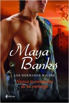 Maya Banks - Serie Hermanos McCabe 03 - Nunca te enamores de tu enemigo