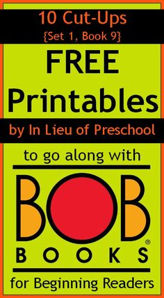 free printable packs from In Lieu of Preschool to go along with BOB Books for beginning readers